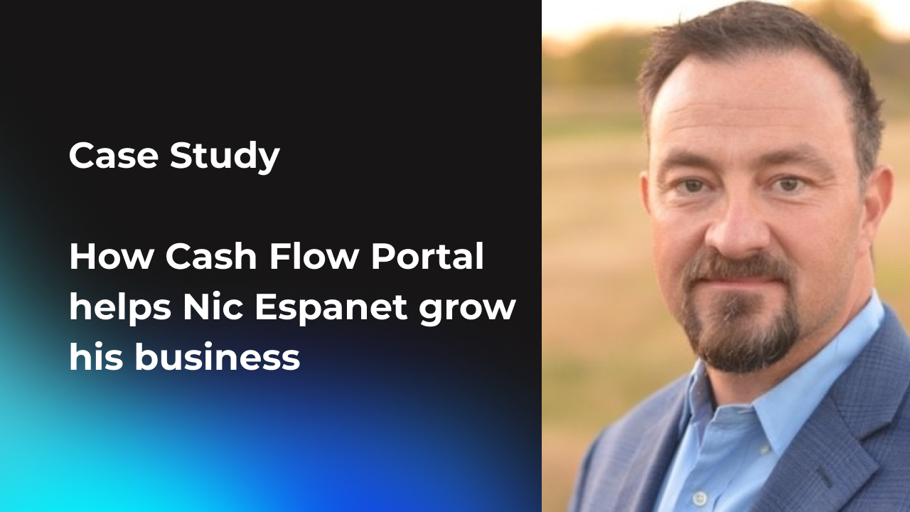 Case Study How Cash Flow Portal helps Nic Espanet grow his business