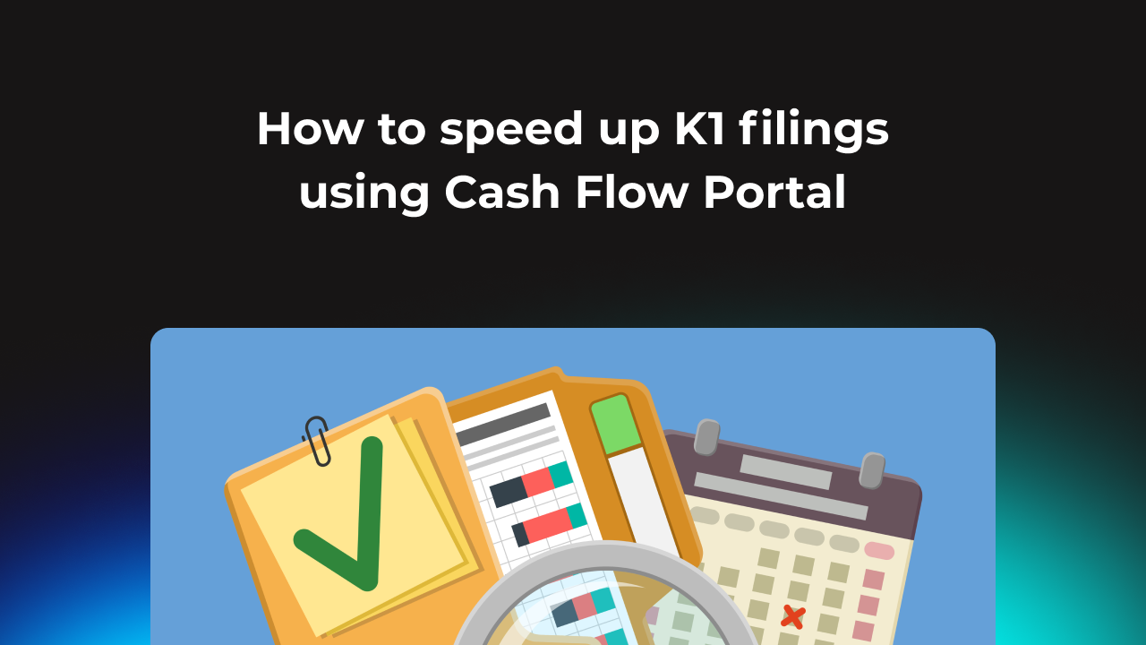 How to speed up K1 filings using Cash Flow Portal