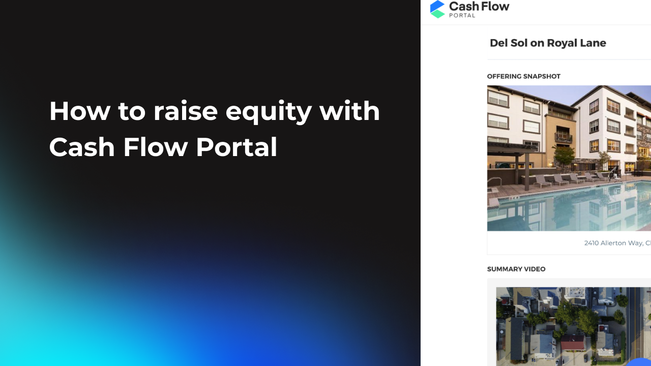 How to raise equity with Cash Flow Portal