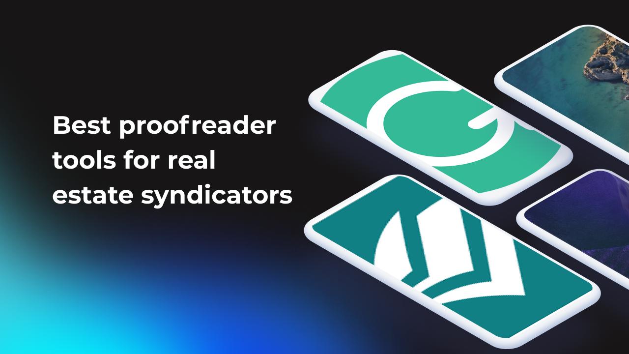 best-proofreader-tools-for-real-estate-syndicators