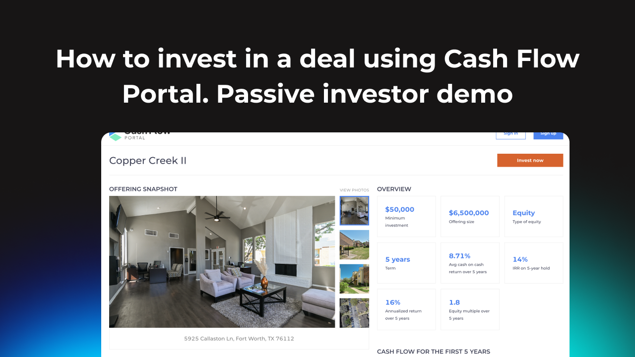 How to invest in a deal using Cash Flow Portal. Passive investor demo