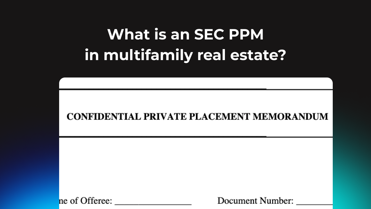 What is an SEC PPM in multifamily real estate?